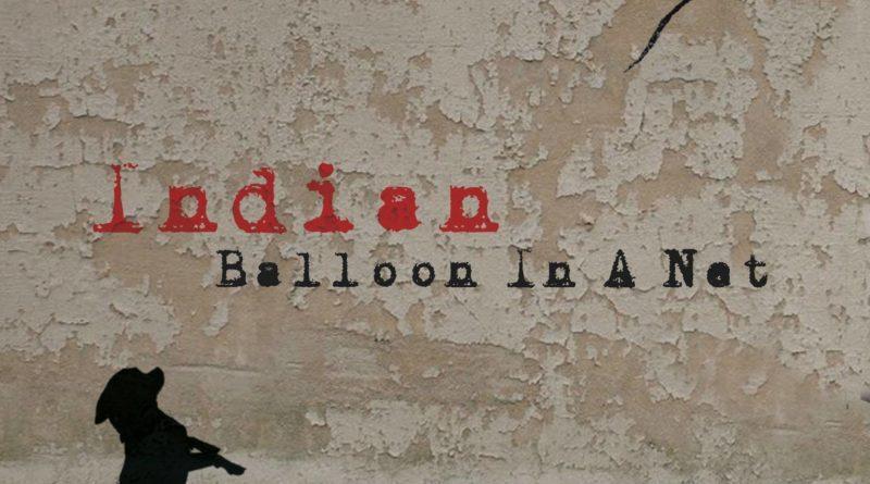 Indian Balloon in a Net